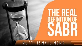 The Real Definition Of Sabr ᴴᴰ ┇ Amazing Reminder ┇ by Mufti Ismail Menk ┇ TDR Production ┇