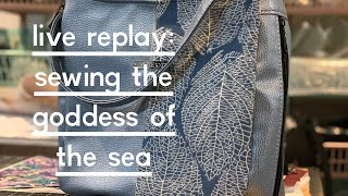 LIVE replay of Making the Goddess of the Sea
