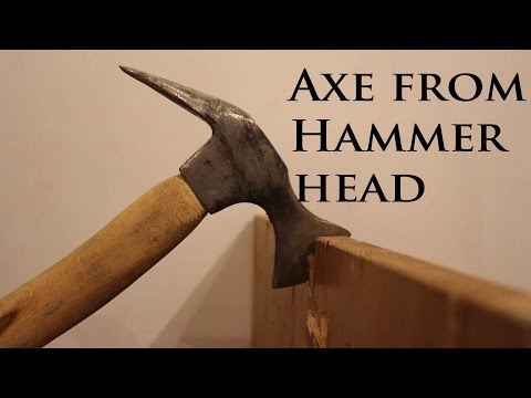 How To Forge an Axe From A Hammer Head