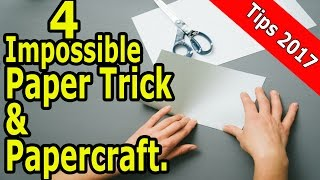4 Impossible Paper Trick and Paper craft.