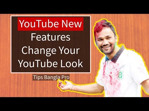 Youtube new features, magic action youtube by tips bangla pro