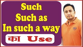 Such, Such as, In such a way | English Grammar in Hindi with Examples