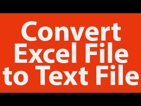 How to convert excel file to text file
