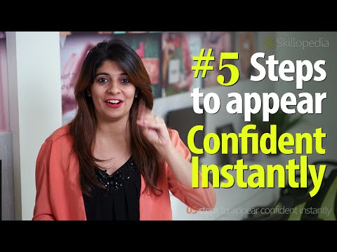 5 steps to appear confident instantly? - Improve your Personality ( Soft skills by Skillopedia)