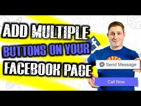 How to add two / mulitple call to action buttons on your facebook page