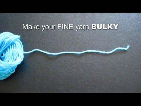 How to Make your Fine Yarn Bulky - Loom Knitting