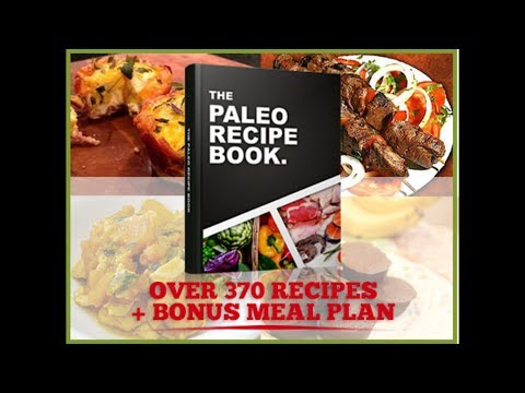 Paleo Diet Recipe Book For The Whole Family