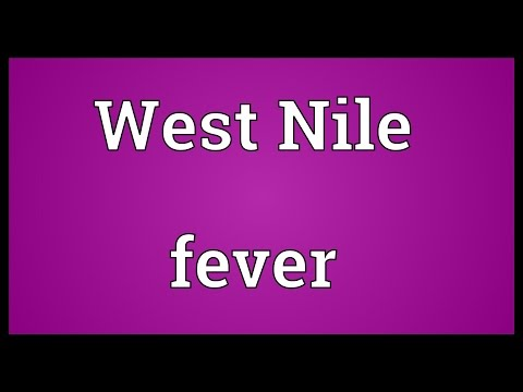 West Nile fever Meaning