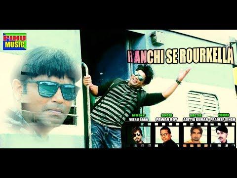 Xxx Mp4 Ranchi Se Rourkella New Nagpuri Song 2018 PAWAN ROY BUNTY SINGH 3gp Sex