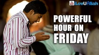The Powerful Hour On Friday ᴴᴰ | Mufti Menk