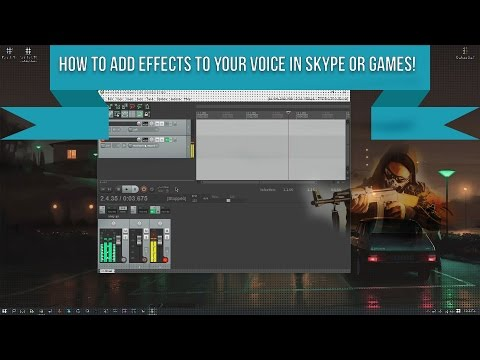How To Add Effects To Your Mic Live on Skype or Games!