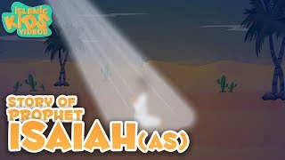 Prophet Stories for Kids | Prophet Isaiah (AS) Story | Islamic Kids Stories With Subtitles