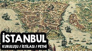 İstanbul Tarihi / Kuruluşundan Fethine (1453) İstanbul