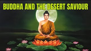 Buddha And The Desert Saviour - a story within a story