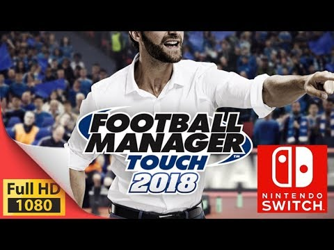 Football Manager Touch 2018 on Switch
