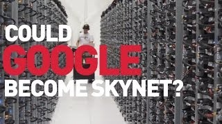 Could Google Become Skynet? 8 Products That Prove It