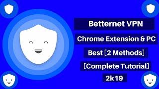 BetterNet VPN For Chrome Extension \u0026 PC Review [Complete Tutorial] [October 2020] [2 Methods]