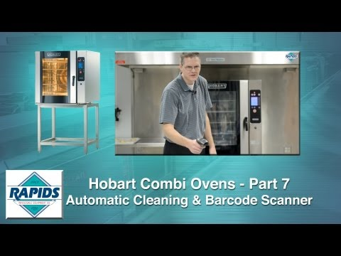 Hobart Combi Oven Demo Part 7 │ Automatic Cleaning & Barcode Scanner
