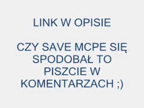 MÓJ SAVE DO MCPE ZAPRASZAM ;)