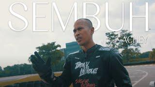 🔴 ACHEY - Sembuh (Official Music Video)