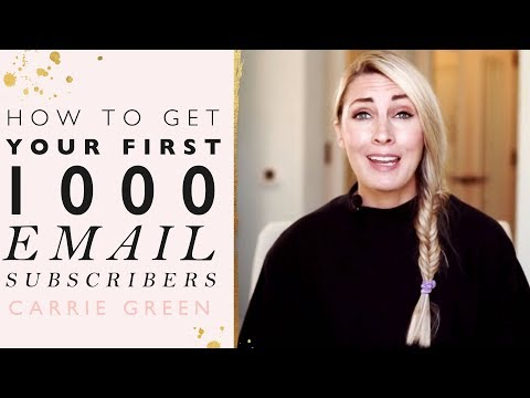 How To Get Your First 1000 Email Subscribers - Grow Your Email List Fast
