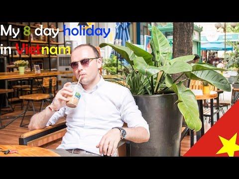 My 8 day holiday in Vietnam | Ho Chi Minh City | Hanoi | NhaTrang