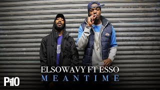 Elsowavy Ft. Esso Laurence - MeanTime [Net Video]
