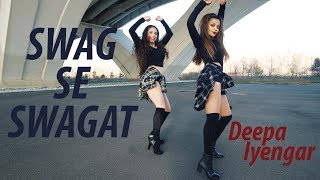 Swag Se Swagat Tiger Zinda Hai Bollywood Hip Hop heels Dance Deepa Iyengar Choreography