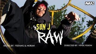 Sun J - Raw Official Music Video