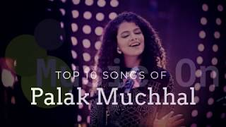 Best of palak muchhal |Top 10  bollywood hits songs |JUKEBOX
