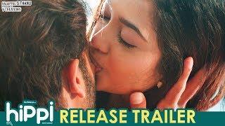 Hippi Movie Release Trailer | Karthikeya | Digangana Suryavanshi | Jazba Singh | TN Krishna