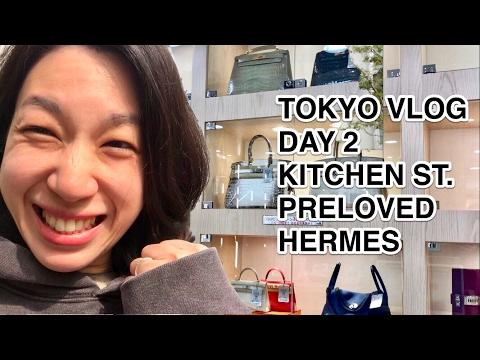 TOKYO VLOG   DAY 2 KITCHEN ST. PRELOVED HERMES