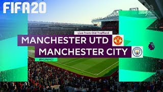 FIFA 20 - Manchester United vs. Manchester City @ Old Trafford