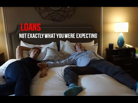Loans - Not eactly what you were expecting