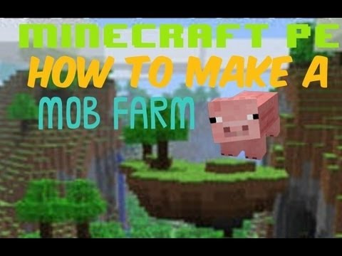Minecraft Pe How To Build A Mob Farm