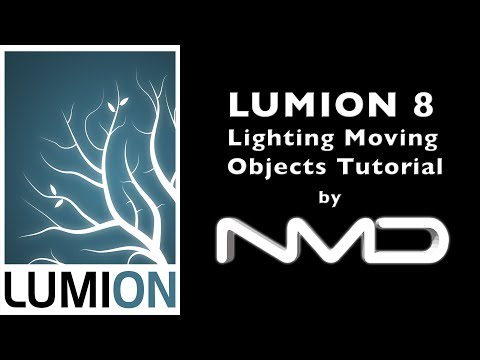 LUMION 8 Lighting Moving Objects Tutorial