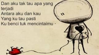 Naif - Benci Untuk Mencinta (Lirik)