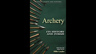 Archery Its History And Forms