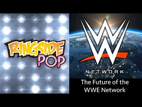 The Future of the WWE Network | AfterBuzz TVs Ringside Pop with Dale Rutledge Episode 12
