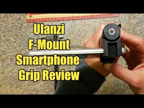 Review and Demo the Ulanzi F-Mount Smartphone Grip Handle Rig