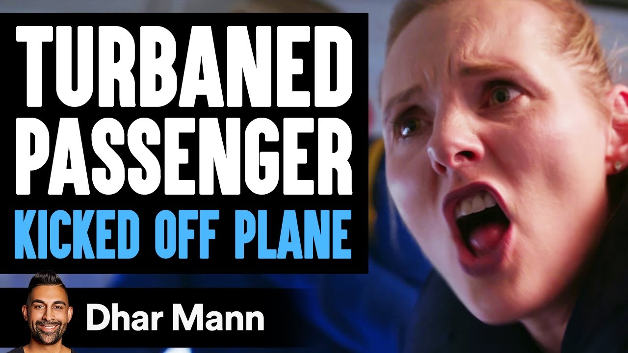 Man With TURBAN Kicked OFF SEAT, What Happens Is Shocking   Dhar Mann