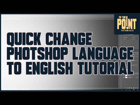 How-To: Change Language to English in Photoshop CC/CS6/CS5