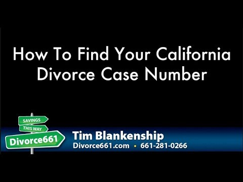 How To Find Your California Divorce Case Number