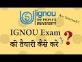 How to Prepare IGNOU Exam