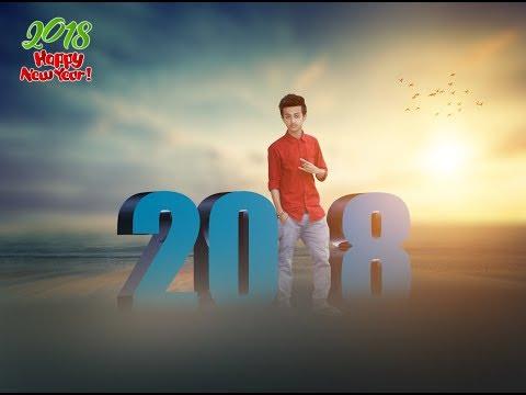 Happy New Year 2018 - Photo Edit Tutorial