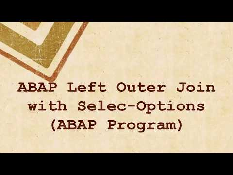 ABAP Left Outer Join with Select-Options And Example program