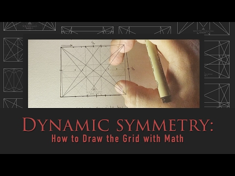 Dynamic Symmetry: How to Draw the Grids with Simple Math by Tavis Leaf Glover