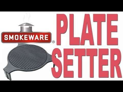 Smokeware's Plate Setters for Big Green Egg