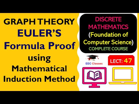 EULER'S Formula Proof using Mathematical Induction Method - Graph Theory Lectures