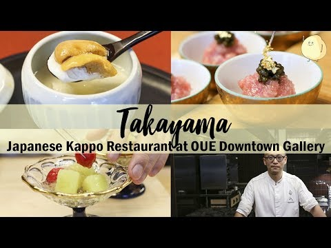 Takayama Restaurant - Japanese Kappo-style Restaurant At OUE Downtown Gallery